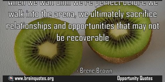 When we wait until were perfect before we walk into the arena  When we wait until we're perfect before we walk into the arena we ultimately sacrifice relationships and opportunities that may not be recoverable  For more #brainquotes http://ift.tt/28SuTT3  The post When we wait until were perfect before we walk into the arena appeared first on Brain Quotes.  http://ift.tt/2fgTssY