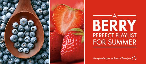 A Berry Perfect Playlist for Summer. #music