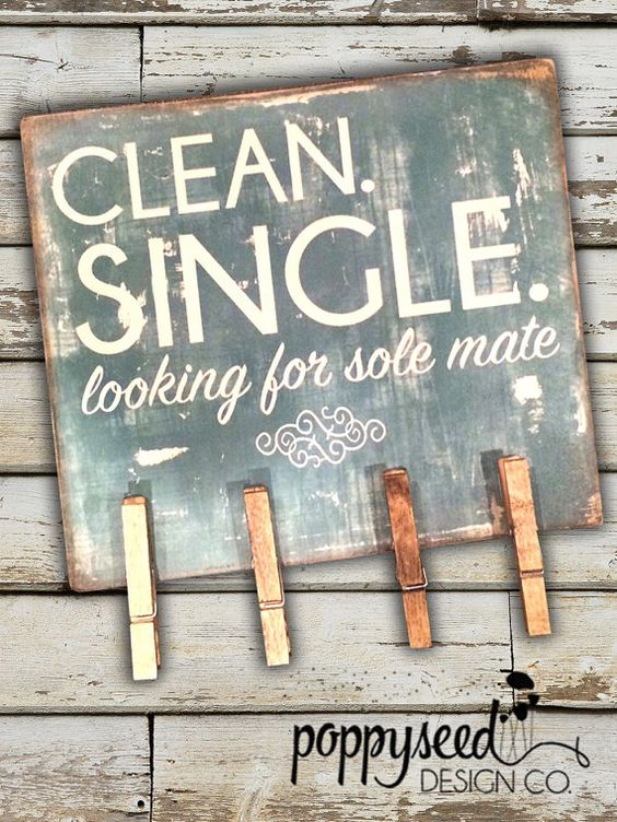 Hey, I found this really awesome Etsy listing at https://www.etsy.com/listing/225986660/clean-single-and-looking-for-a-sole-mate: