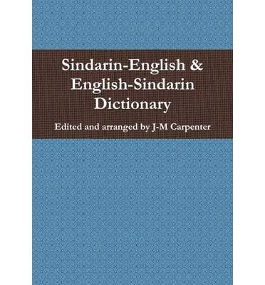 A comprehensive unauthorised dictionary of sindarin for Together dictionary