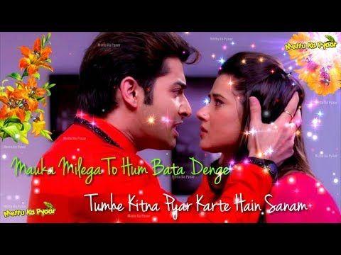 Vaade Wafa Tu Karle Yakeen Aa Paas Jaane Bahaar Whatsapp Status 30sec Video Youtube Romantic Songs Mp3 Song Download Song Status