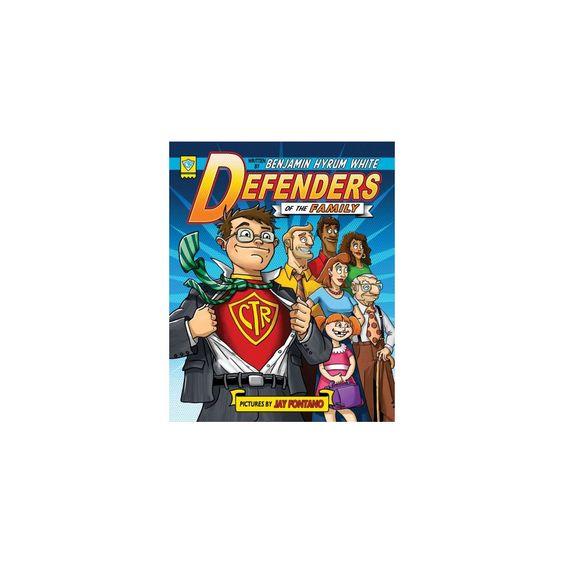 Defenders of the Family (Hardcover) (Benjamin Hyrum White)