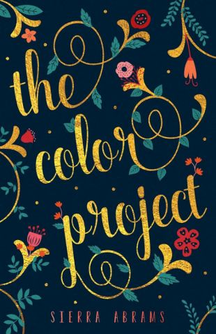 Cover Reveal: The Color Project by Sierra Abrams - On sale July 18, 2017! #CoverReveal