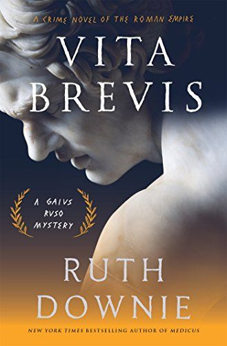 Vita Brevis: A Crime Novel of the Roman Empire (The Medicus Series)
