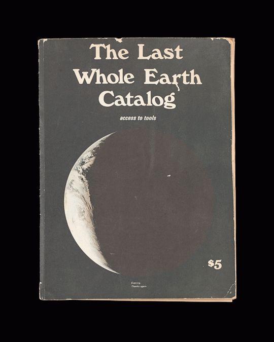 The Last Whole Earth Catalog – Stewart Brand
