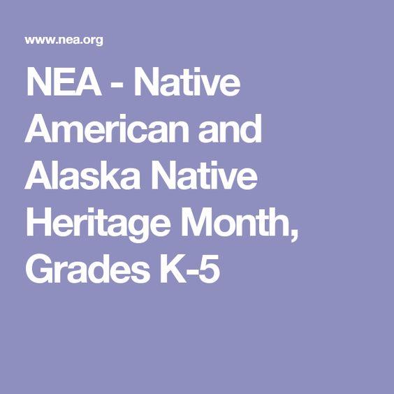 NEA - Native American and Alaska Native Heritage Month, Grades K-5