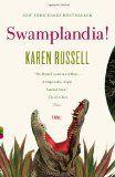 Karen Russell's debut novel Swamplandia