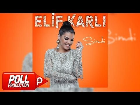 Elif Karli Yuru Ya Kulum Official Audio Youtube Youtube Audio Official