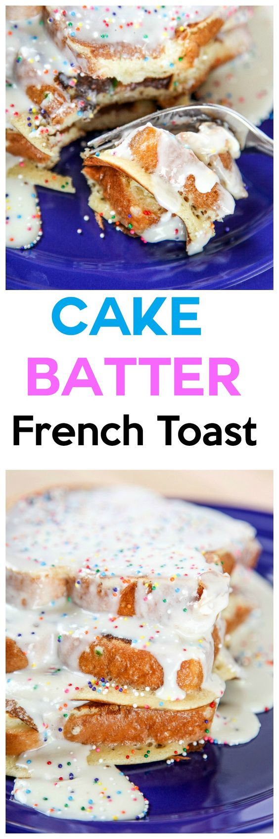 Cake Batter French Toast | Recipe | Cake Batter, French Toast and ...
