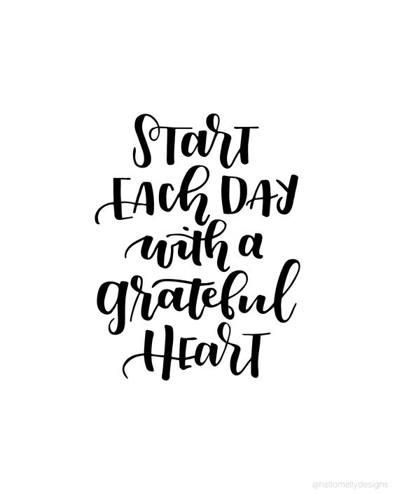 Start each Day with a Grateful Heart - such a wonderful quote. Download and print this quote for free in 3 different colors!: