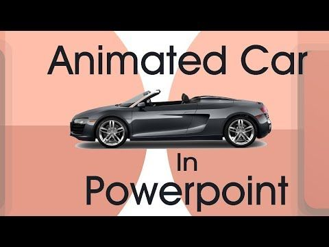 How To Create Animated Car Running In Powerpoint Create
