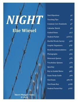 """A 5-week unit on """"Night"""" by Elie Wiesel that can be taught in either ELA or Social Studies, including learning objectives, teaching tips, Common Core State Standards, a student packet, graphic organizers, activities, vocabulary quizzes, and unit exam. All answer keys are included in this 113-page product. $24.00"""