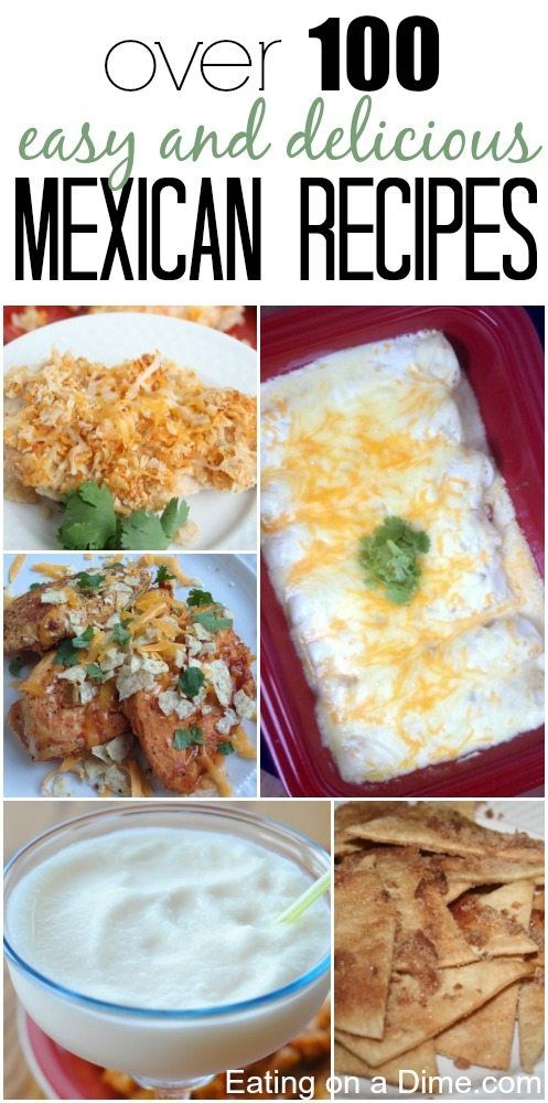 Over 100 of the BEST Mexican Recipes