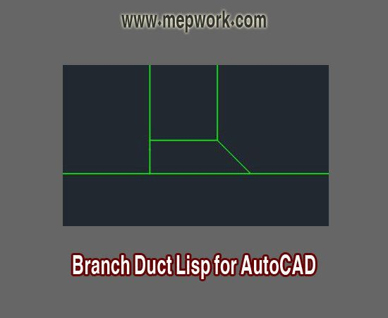 Branch Duct Lisp for AutoCAD - Free lsp for HVAC Design