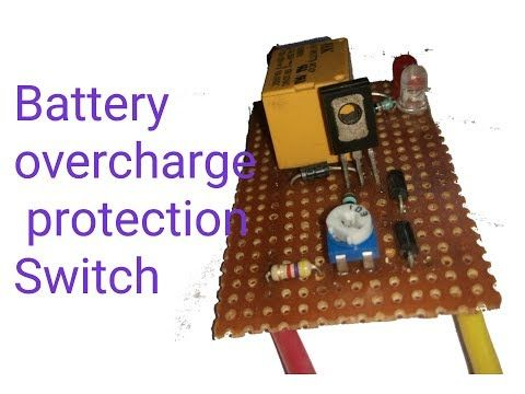 How To Make 12v Battery Overcharge Protection Switch Creative Electronics Youtube Battery Switch Electronics