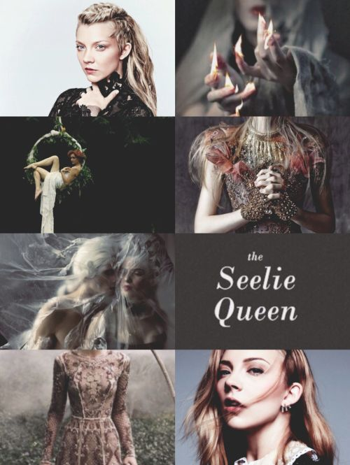 AESTHETICS | Seelie Queen  A mortal had woven it, a man who, having caught sight of the Seelie queen, had spent the remainder of his short life weaving depictions of her. He had died of starvation, raw, red fingers staining the final tapestry.