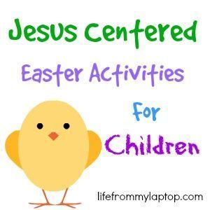 Jesus Centered Easter Activities For Children