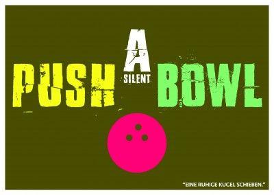 Lustiger Denglisch-Spruch push a silent bowl in neongrün, pink und gelb–mypostcard