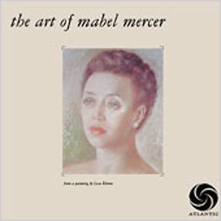 Mabel Mercer - Art of Mabel Mercer