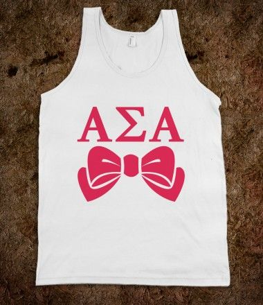 Alpha Sigma Alpha Frat Tanks - Alpha Sigma Alpha Bows Frat Tanks. Sorority Shirts. CLICK HERE to purchase :) Buy 1 or 100!