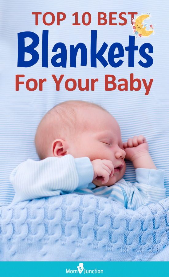 Top 10 Best Baby Blankets For Your Baby Best Baby Blankets