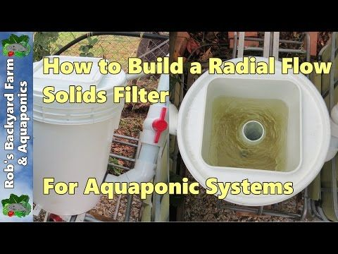 How to Build a Radial Flow Solids Filter for Aquaponic Systems - YouTube