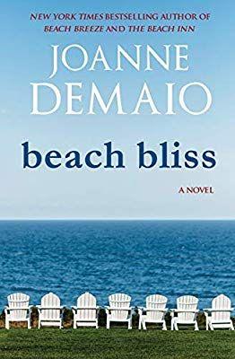 Beach Bliss Joanne Demaio 9781984227119 Amazon Com Books