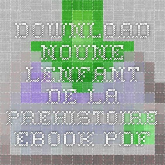 Download noune lenfant de la prehistoire ebook pdf