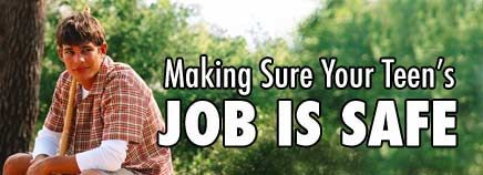 Safety Of Your Teen Job 4