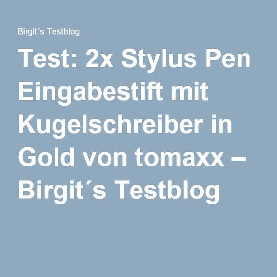 Test: 2x Stylus Pen Eingabestift mit Kugelschreiber in Gold von tomaxx – Birgit´s Testblog