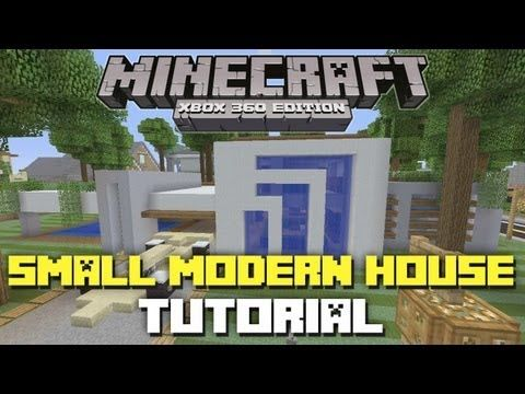 Minecraft Xbox 360 Edition Small Modern House Tutorial Part 2