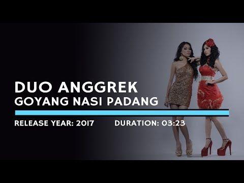 Duo Anggrek Goyang Nasi Padang Lyric Youtube Lagu Nasi