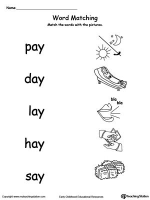 AY Word Family Picture Match: Provide your child with experience in identifying words ending in –AY by matching the words with each picture.