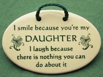 working with you daughter funny quotes and pics because