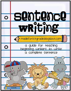 writing a complete sentence first grade
