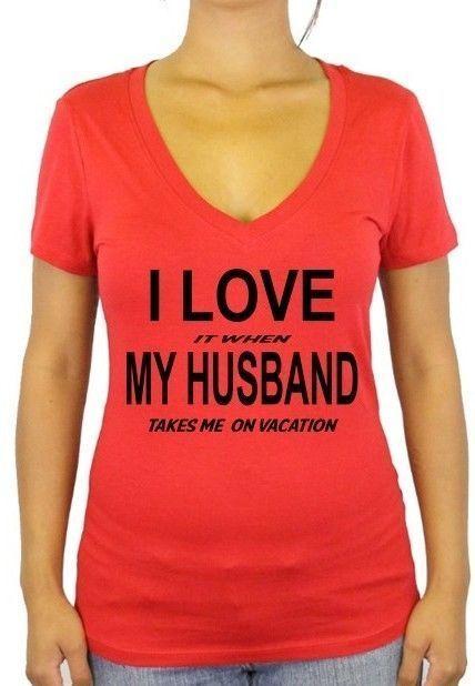 V Neck T Shirt I Love Vacations Jr Fit Ladies Shirt Wifey Tee Wifey Shirt Tees T