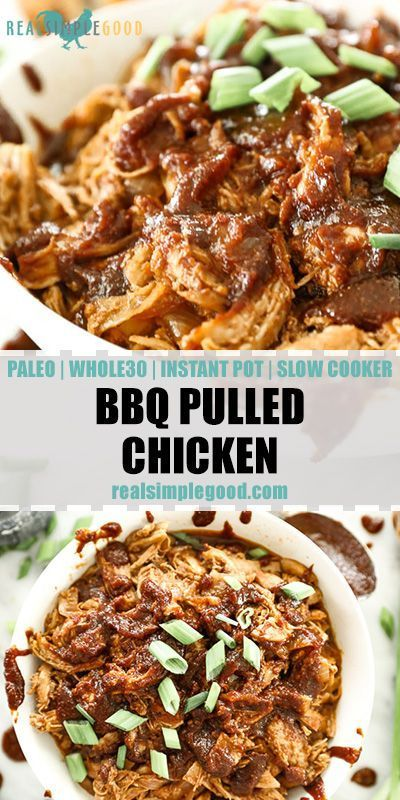BBQ Pulled Chicken - Slow Cooker or Instant Pot (Paleo + Whole30)