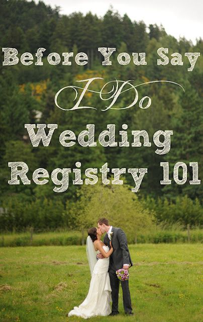 Wedding Registry 101...Helpful Hints