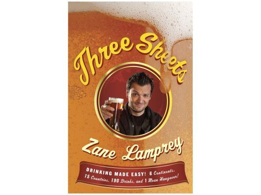 "Signed copy of ""Three Sheets: Drinking Made Easy!"" by Zane Lamprey"