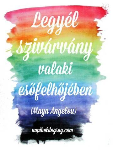 Maya Angelou idézet a vigasztalásról. A kép forrása: Napi Boldogság