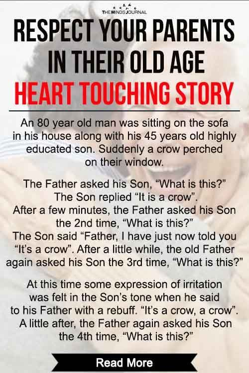 Love And Respect Your Parents In Their Old Age Heart Touching Story Respect Your Parents Heart Touching Story Love Your Parents Quotes