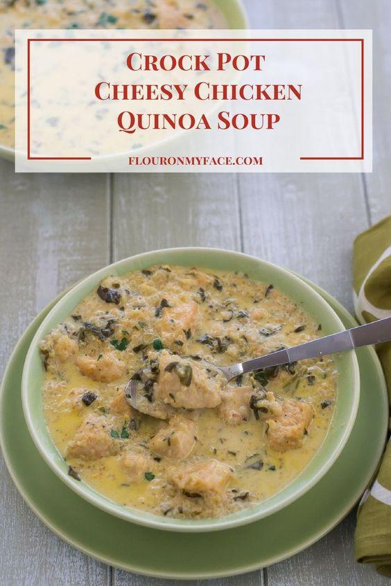 Crock Pot Cheesy Chicken Quinoa Soup recipe via flouronmyface.com