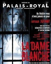 La dame blanche | avec Arthur Jugnot Théâtre du Palais Royal Affiche