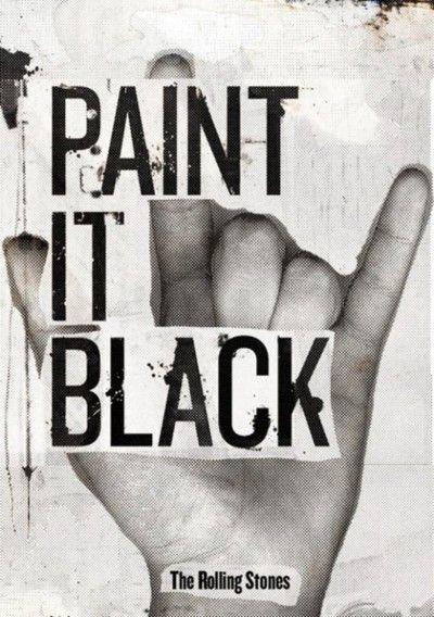 Paint It, Black - The Rolling Stones - song lyrics, song quotes, songs, music lyrics, music quotes