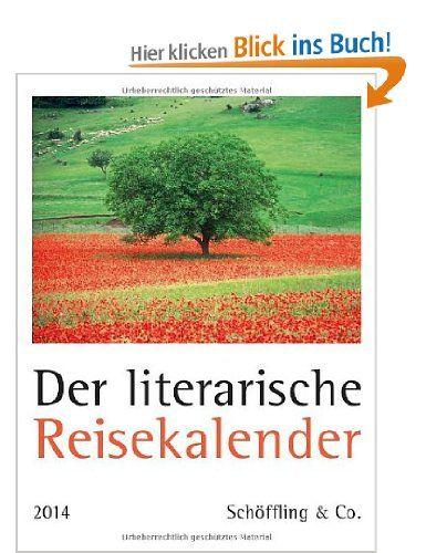 Der literarische Reisekalender 2014: Amazon.de: Elsemarie Maletzke: Bücher