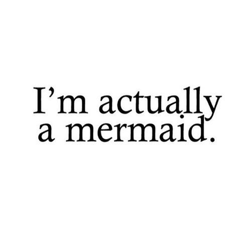 Shh don't tell anybody #shh #its #a #secret #mermaid #quote