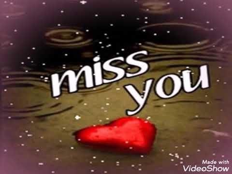 I Miss U Jaan Miss U Status Video Youtube Miss You Images I Miss You Wallpaper Miss You Status