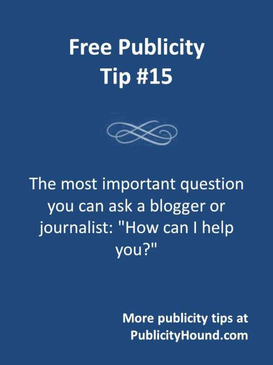 If you want free publicity, forming relationships with the media is a lot easier if you demonstrate that you want to help them. Here's the #1 question you should be asking traditional media such as reporters, editors and broadcasters, as well as new media like bloggers, podcasters and anyone who has a platform online from which they can talk about you. For more questions like this one, follow this pin back to the Publicity Hound blog.