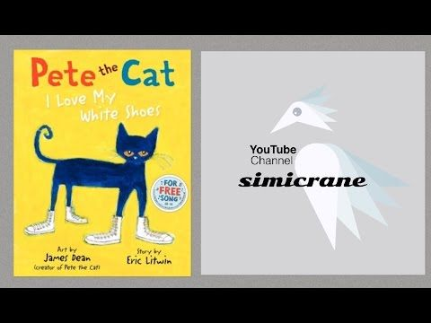 English Corner Time: Pete the Cat I love my white shoes | INGLES ...