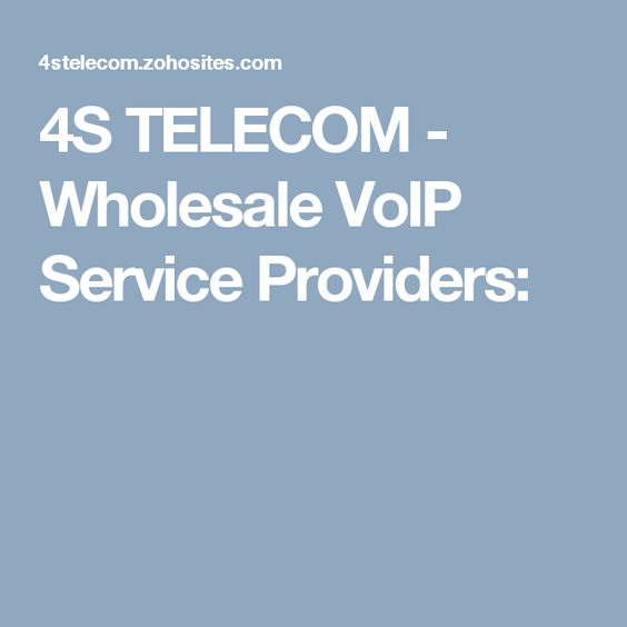 4S TELECOM - Wholesale VoIP Service Providers: